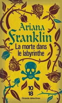La morte dans le labyrinthe - ArianaFranklin