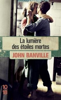 La lumière des étoiles mortes - JohnBanville