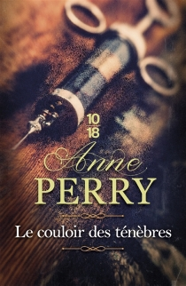 Le couloir des ténèbres - AnnePerry