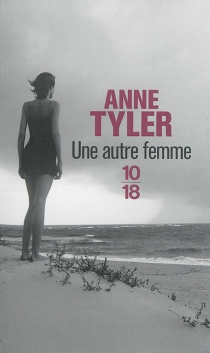 Une autre femme - AnneTyler