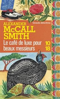 Le Café de Luxe pour beaux messieurs - AlexanderMcCall Smith