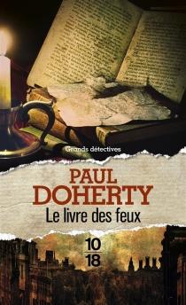 Le livre des feux - Paul CharlesDoherty