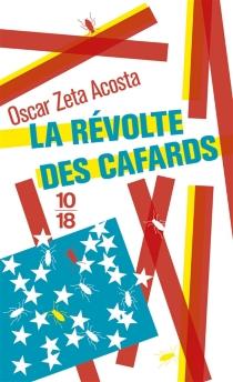 La révolte des cafards - Oscar ZetaAcosta