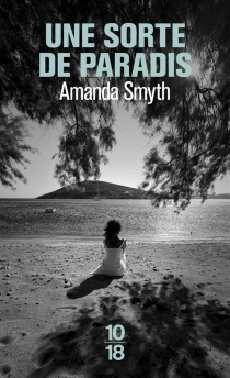 Une sorte de paradis - AmandaSmyth