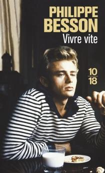 Vivre vite - PhilippeBesson