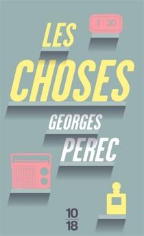Les choses : une histoire des années soixante| Suivi de Conférence à Warwick - GeorgesPerec
