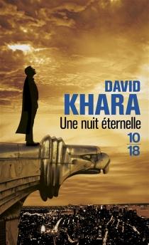 Une nuit éternelle - David S.Khara