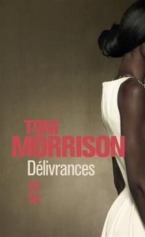 Délivrances - ToniMorrison
