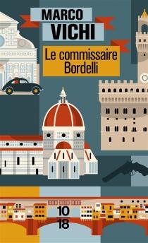 Le commissaire Bordelli - MarcoVichi