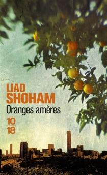 Oranges amères - LiadShoham