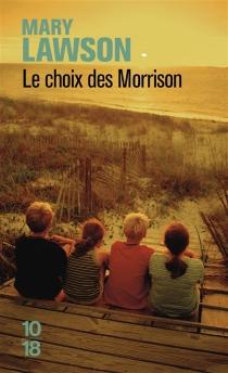 Le choix des Morrison - MaryLawson