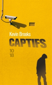 Captifs - Kevin Brooks