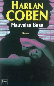 Mauvaise base - HarlanCoben