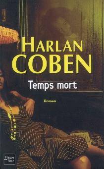 Temps mort - HarlanCoben