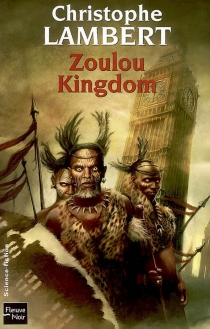 Zoulou kingdom - Christophe Lambert