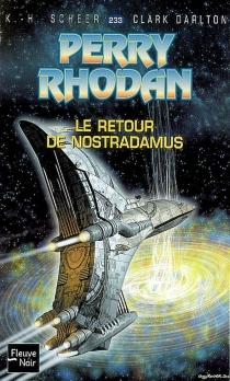 Le retour de Nostradamus - ClarkDarlton