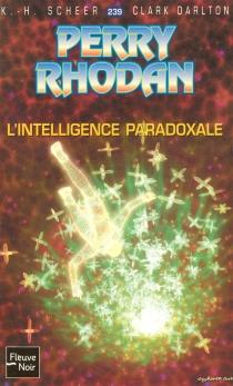 L'intelligence paradoxale - ClarkDarlton