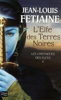 Les chroniques des elfes - Jean-LouisFetjaine
