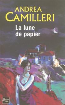 La lune de papier - AndreaCamilleri