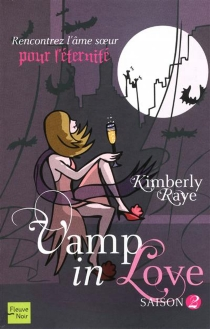 Vamp in love - Kimberly Raye