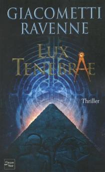 Lux tenebrae - ÉricGiacometti