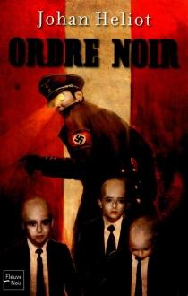Ordre noir - JohanHeliot