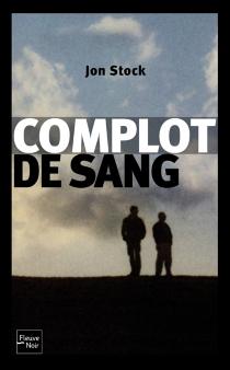 Complot de sang - JonStock
