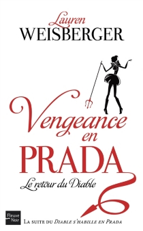 Vengeance en Prada : le retour du diable - LaurenWeisberger