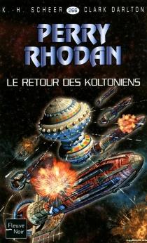 Le retour des Koltoniens - ClarkDarlton