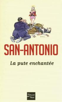 La pute enchantée - San-Antonio