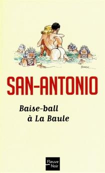 Baise-ball à La Baule - San-Antonio