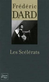 Les scélérats - FrédéricDard