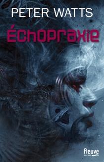 Echopraxie - PeterWatts