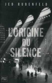L'origine du silence - JedRubenfeld