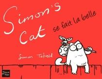 Simon's cat se fait la belle - SimonTofield