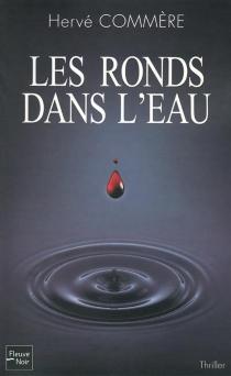 Les ronds dans l'eau - HervéCommère