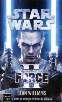 Star Wars : le pouvoir de la force - SeanWilliams