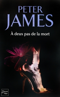 A deux pas de la mort - PeterJames