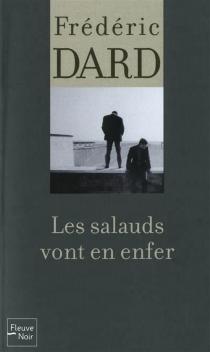 Les salauds vont en enfer - FrédéricDard