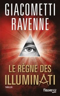 Le règne des Illuminati - ÉricGiacometti