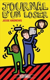 Journal d'un loser - JesseAndrews
