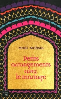 Petits arrangements avec le mariage - MoniMohsin