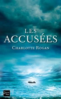Les accusées - CharlotteRogan