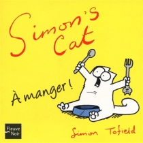 Simon's cat : à manger ! - SimonTofield
