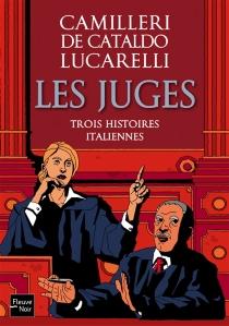 Les juges : trois histoires italiennes - AndreaCamilleri