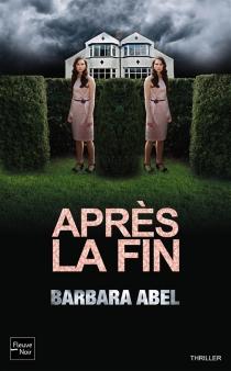 Après la fin - BarbaraAbel