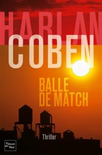 Balle de match - HarlanCoben
