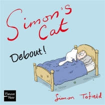 Simon's cat : debout ! - Simon Tofield