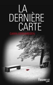 La dernière carte - CarinGerhardsen