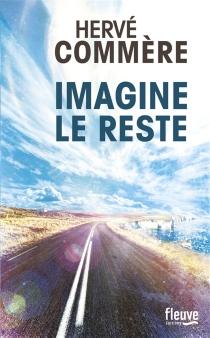 Imagine le reste - HervéCommère